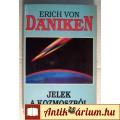 Eladó Jelek a Kozmoszból (Erich von Daniken) 1992 (Paleo asztronautika)