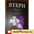 Paul Michael Bush - Steph - Stephenie Meyer csodálatos ifjúsága és a T