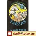 Eladó Edgar Rice Burroughs: TARZAN  A VADEMBER (könyv)