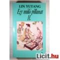 Egy Múló Pillanat II. (Lin Yutang) 1990 (3db állapot képpel :)