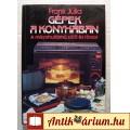Eladó Gépek a Konyhában (Frank Júlia) 1991 (7kép+tartalom) Gasztronómia