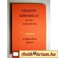 Kóborélet és Más Kisregények (Colette) 1972 (5kép+Tartalom :)