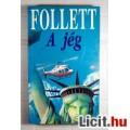 Eladó A Jég (James Follett) 1993 (3kép+Tartalom :) Kaland, Akció