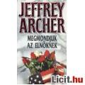 Eladó Jeffrey Archer: Megmondjuk az elnöknek