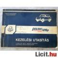 Eladó Polski Fiat 126 gyári kezelési utasítás.
