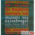 Eladó BRADÁNYI IVÁN dalszövegei - NEVES ELŐADÓKKAL (1985)