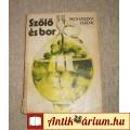Szőlő és bor (Prohászka Ferenc)
