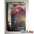 Eladó Megölni Amerikát (Steven McCoy) 2001 (5kép+Tartalom:) Dokumentumregény