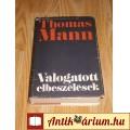 Eladó Thomas Mann válogatott elbeszélések
