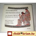 Eladó Évezredek Hétköznapjai (1983) 7kép+Tartalom :) Ismeretterjesztő