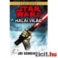 Eladó x Star Wars Halálvilág könyv / regény - újszerű állapotú Joe Schreiber Csillagok Háborúja könyv, ere