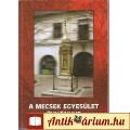 Eladó Baronek J.: A MECSEK EGYESÜLET ÉVKÖNYVE- a 2010--es egyesületi évről