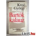 Eladó Bartók-kalauz (Kroó György) 1975 (Ritka kiadvány) 3kép+Tartalom :)