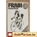 Eladó 1976 FRADI Kerékpár-szakosztályának Történetéből