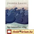 Eladó Jhumpa Lahiri: Egy ismeretlen világ