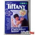 Tiffany 6. A Megálmodott Asszony (Linda Lael Miller) v1 (Tartalommal:)