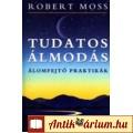 Eladó Robert Moss: Tudatos álmodás