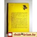 Futólépés az Alvilágba (Ádám Zsigmond) 1983 (5kép+Ta) Dokumentumregény