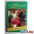 Eladó Forgó Táncparkett (Claire Kenneth) 1990 (3kép+Tartalom :) Romantikus
