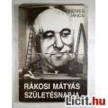 Eladó Rákosi Mátyás Születésnapja (Nemes János) 1988 (3kép+Tartalom :)