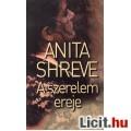 Eladó Anita Shreve: A szerelem ereje