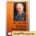 Eladó Erről is Beszélnünk Kell! (Dr. Veres Pál) 1986 (5kép+tartalom)