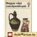 Eladó Kressz Mária: MAGYAR NÉPI CSERÉPEDÉNYEK (kolibri sorozat.)