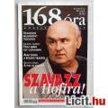 Eladó 168 Óra 2002/5.szám (Politikai Hetilap Tartalomjegyzékkel :)