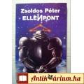 Eladó Ellenpont (Zsoldos Péter) 1987 (5kép+tartalom) SciFi (magánkiadás)
