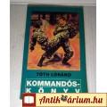 Eladó Kommandóskönyv (Tóth Lóránd) 1992 (6kép+Tartalom :)