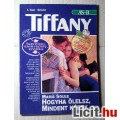 Tiffany 5. Hogyha Ölelsz,Mindent Kérek (Maris Soule) Tartalommal :)