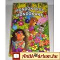 Eladó Mondókáról Mondókára (2004) 9kép+Tartalom :)