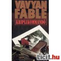 Vavyan Fable: Kriplikommandó