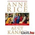Eladó Anne Rice: Az út Kánáig (Az Úr Krisztus 2.)
