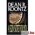 Eladó Dean R. Koontz: A szív sötét folyói