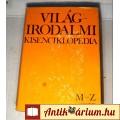 Eladó Világirodalmi Kisenciklopédia II. (M-Z) 1984 (8kép+Tartalom :)