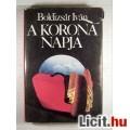 Eladó A Korona Napja (Boldizsár Iván) 1983 (3kép+Tartalom :) Szépirodalom