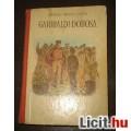 Eladó Murányi kovács endre:Garibaldi dobosa