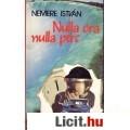 Eladó Nemere István: NULLA ÓRA NULLA PERC
