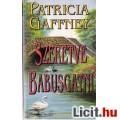 Eladó Patricia Gaffney: Szeretve babusgatni
