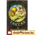 Eladó Edgar Rice Burroughs: TARZAN  A RETTENETES (könyv)