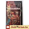 Allegra (Francoise Mallet-Joris) 1986 (5kép+tartalom) Lélektani regény