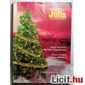 Eladó Arany Júlia 9 . Kötet Karácsonyi Különszám (2006) 4db Romantikus Tarta