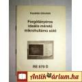 Samsung RE 570 D Kezelési Útmutató (1990) Mikrosütőhöz