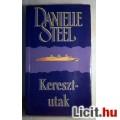 Eladó Keresztutak (Danielle Steel) 1999 (Romantikus) 5kép+tartalom