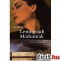 Eladó Debra Dean: Leningrádi Madonnák