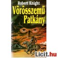 Eladó Robert Knight: Vörösszemű patkány