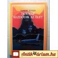 Eladó Holnap Kezdődik az Élet (Nemere István) 1989 (5kép+tart) Akció, Kaland