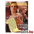 Eladó Joanna Makepeace: A kalóz csókja - Széphistória 1994/2