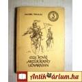 Eladó Egy Jenki Artúr Király Udvarában II. (Mark Twain) 1957 (5képpel)